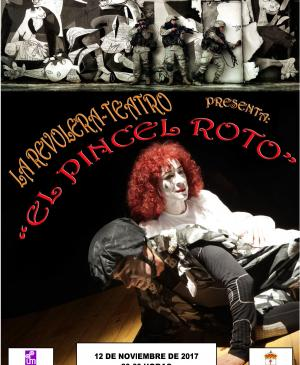 "Poster for the theatre event ""El pincel roto"" (""The Broken Paintbrush"") . Calamonte, Badajoz"