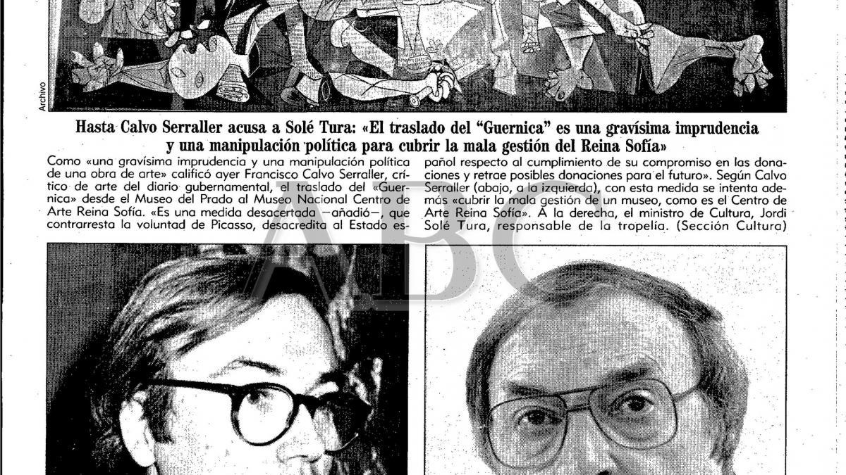 Hasta Calvo Serraller acusa a Solé Turá: el traslado del Guernica es una gravísima imprudencia y una manipulación política para cubrir la mala gestión del Reina Sofía