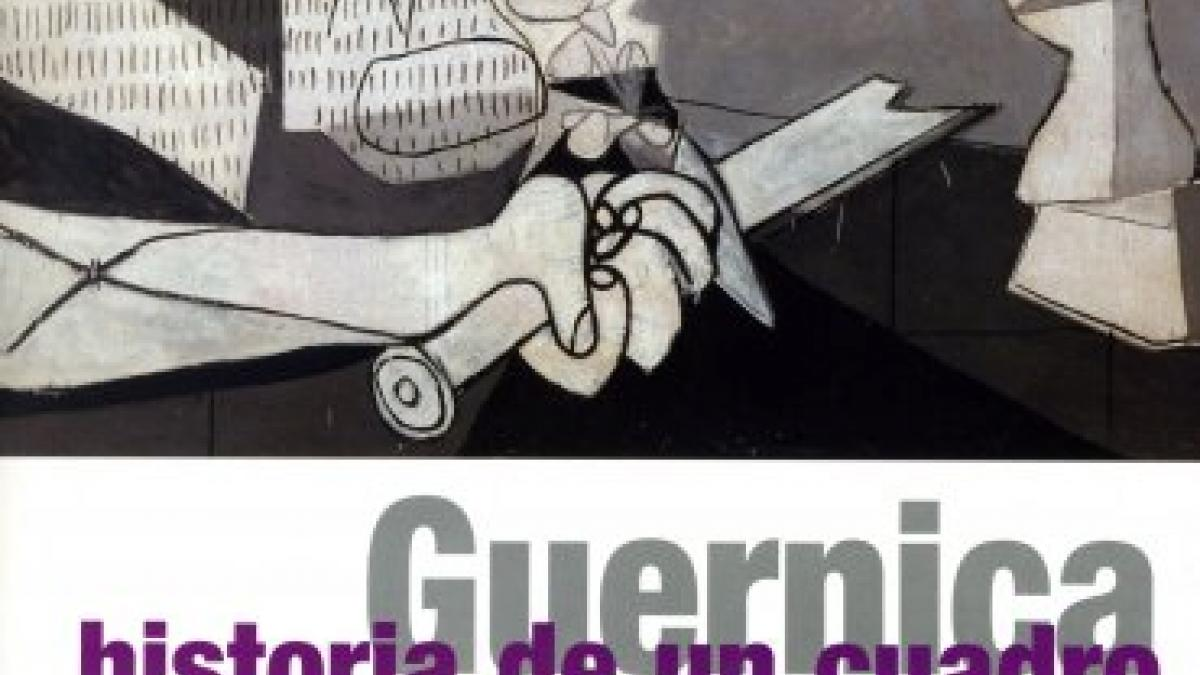 Guernica. The History of a Painting
